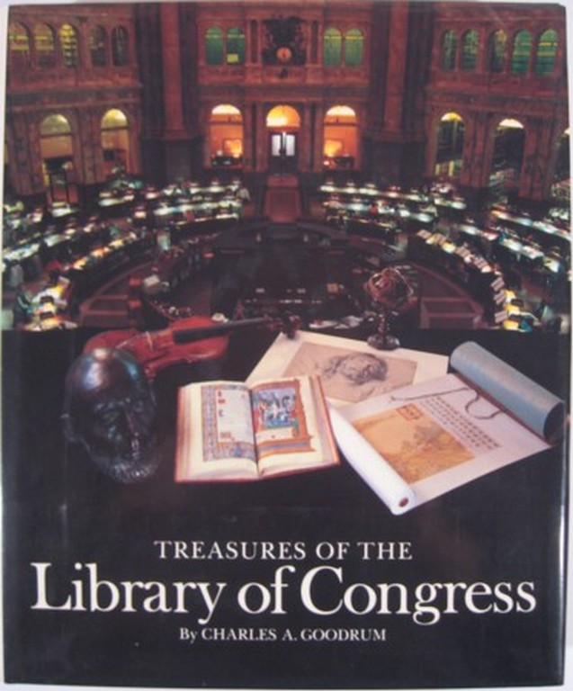 TREASURES OF THE LIBRARY OF CONGRESS. Charles A. Goodrum.
