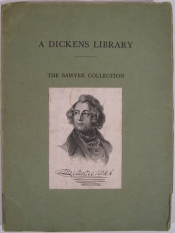 A DICKENS LIBRARY. Charles W. Sawyer.