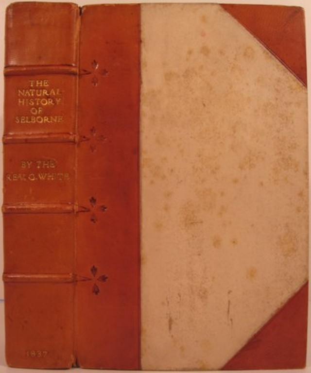 THE NATURAL HISTORY & ANTIQUITIES OF SELBORNE... WITH THE NATURALIST'S CALENDAR: AND MISCELLANEOUS OBSERVATIONS EXTRACTED FROM THE PAPERS. Gilbert White.