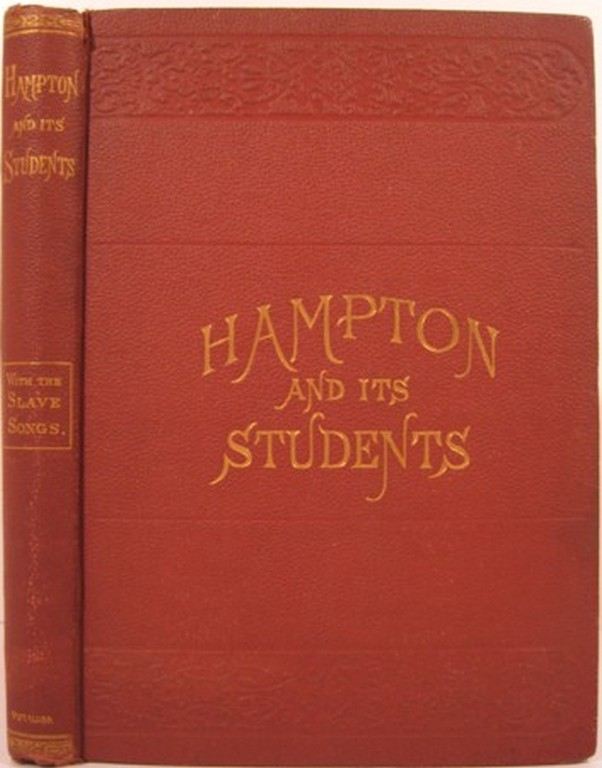 HAMPTON AND ITS STUDENTS. M. F. Armstrong, Helen W. Ludlow.