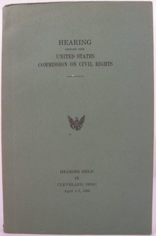 HEARING BEFORE THE UNITED STATES COMMISSION ON CIVIL RIGHTS:. United States Commission on Civil Rights.