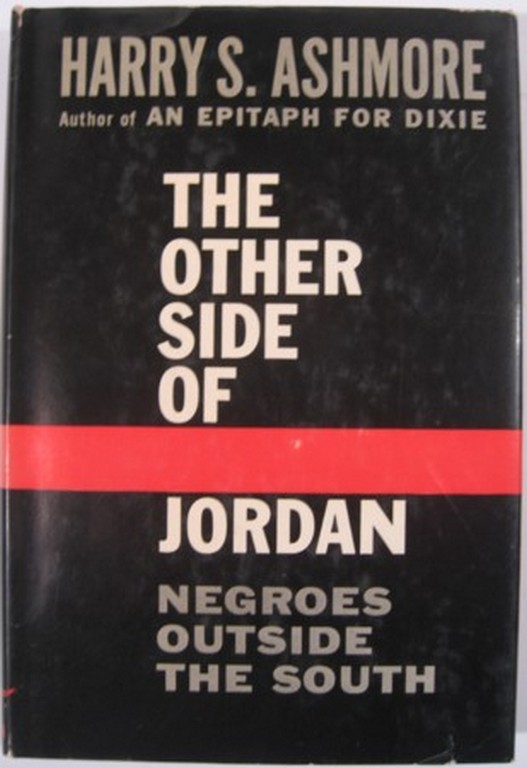 THE OTHER SIDE OF JORDAN:. Harry S. Ashmore.