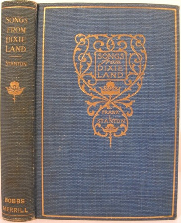 SONGS FROM DIXIE LAND. Frank L. Stanton.