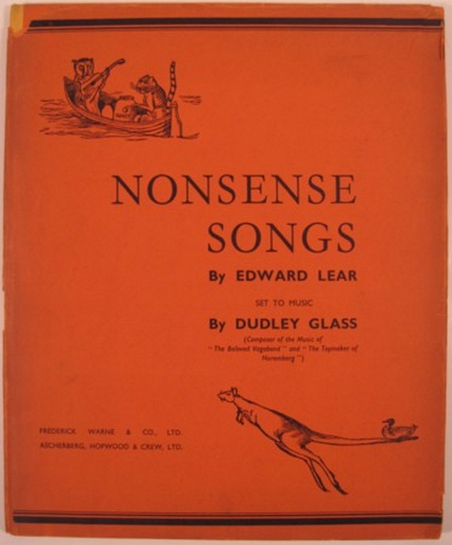 NONSENSE SONGS BY EDWARD LEAR SET TO MUSIC BY DUDLEY GLASS. Edward Lear.