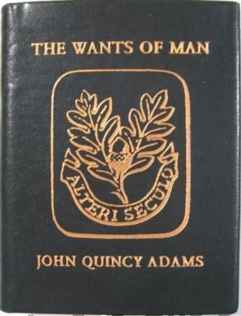 THE WANTS OF MAN, A POEM. John Qunicy Adams.