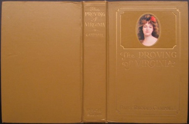 THE PROVING OF VIRGINIA. Daisy Rhodes Campbell.