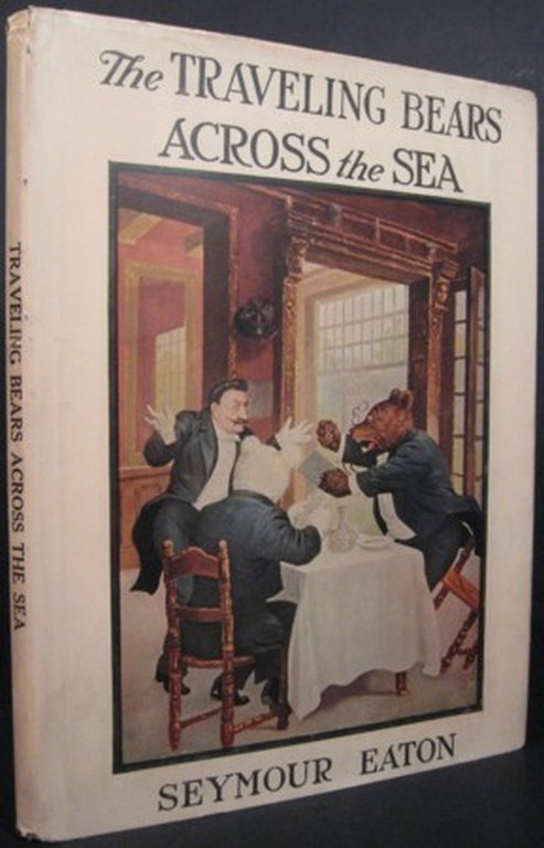 Teddy B. and Teddy G. THE TRAVELING BEARS ACROSS THE SEA. Seymour Eaton, pseud, Paul Piper.