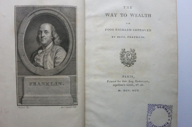 THE WAY TO WEALTH OR POOR RICHARD IMPROVED. (Title p. 33: LA SCIENCE DU BONHOMME RICHARD, OU MOYEN FACILE DE PAYER LES IMPOTS.). Benjamin Franklin.