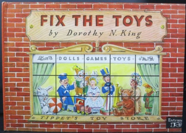 FIX THE TOYS. Dorothy N. King.