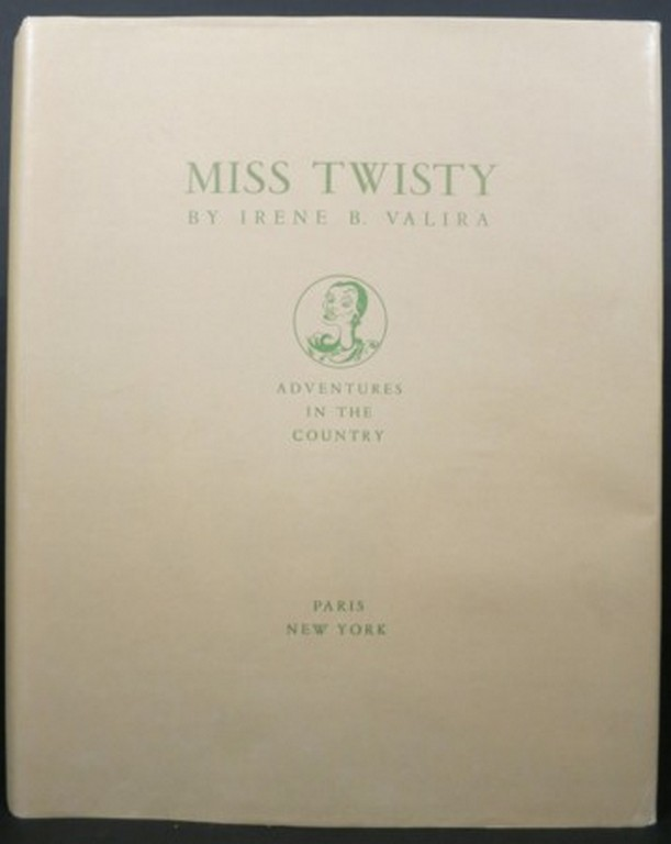 MISS TWISTY, ADVENTURES IN THE COUNTRY. Irene B. Valira.