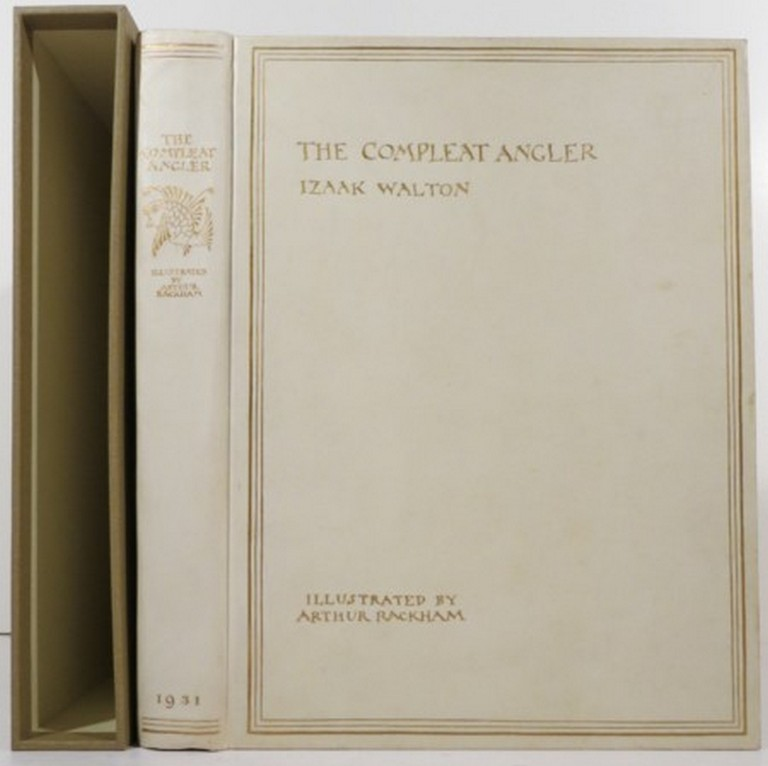 THE COMPLEAT ANGLER OR THE CONTEMPLATIVE MAN'S RECREATION. Izaak Walton.