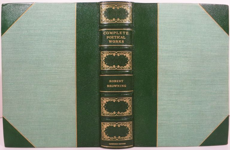 THE COMPLETE POETIC AND DRAMATIC WORKS OF ROBERT BROWNING. Robert Browning.
