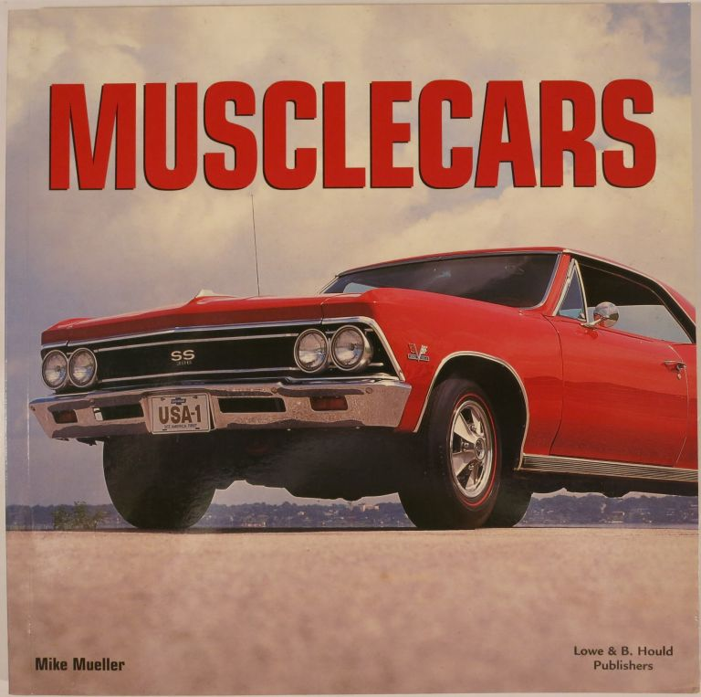 MUSCLE CARS. Mike Mueller.