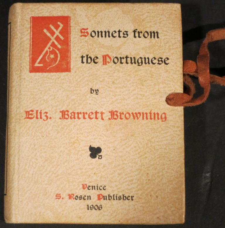 SONNETS FROM THE PORTUGUESE. Elizabeth Barrett Browning.