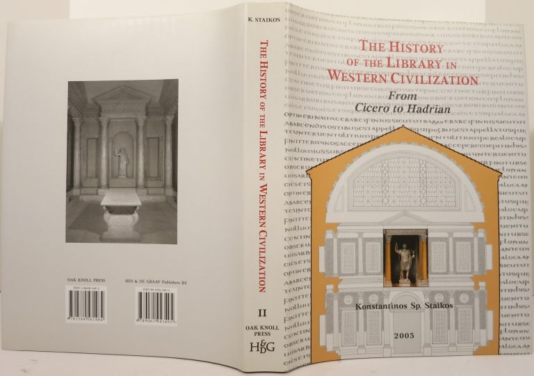 THE HISTORY OF THE LIBRARY IN WESTERN CIVILIZATION. Vol. II:. Konstantinos Sp Staikos.