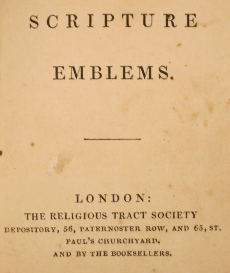 SCRIPTURE EMBLEMS. Religious Tract Society.