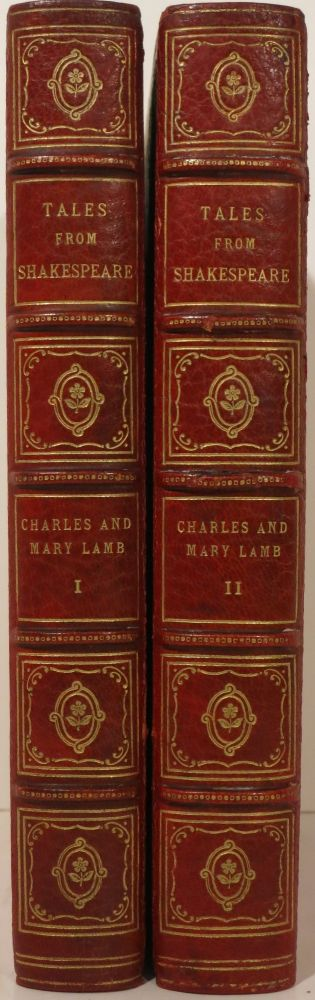 TALES FROM SHAKESPEARE... Edited with an Introduction by Alfred Ainger. Charles and Mary Lamb.