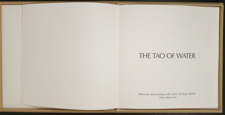 THE TAO OF WATER. Birget Skiold, Illus., James Kirkup.