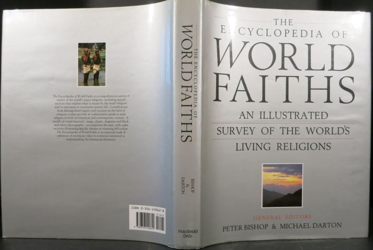 ENCYCLOPEDIA OF WORLD FAITHS, An Illustrated Survey of the World's Living Religions. Peter Bishop, eds Michael Darton.