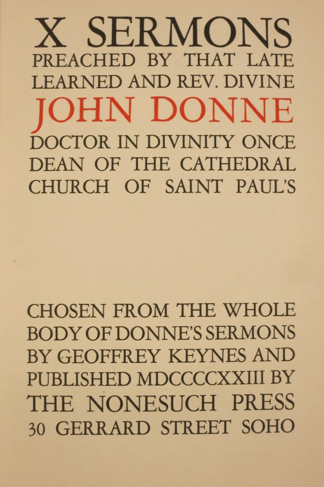 X SERMONS PREACHED BY THAT LEARNED AND REV. DIVINE JOHN DONNE, DOCTOR IN DIVINITY ONCE DEAN OF THE CATHEDRAL CHURCH OF SAINT PAUL'S. John Donne.