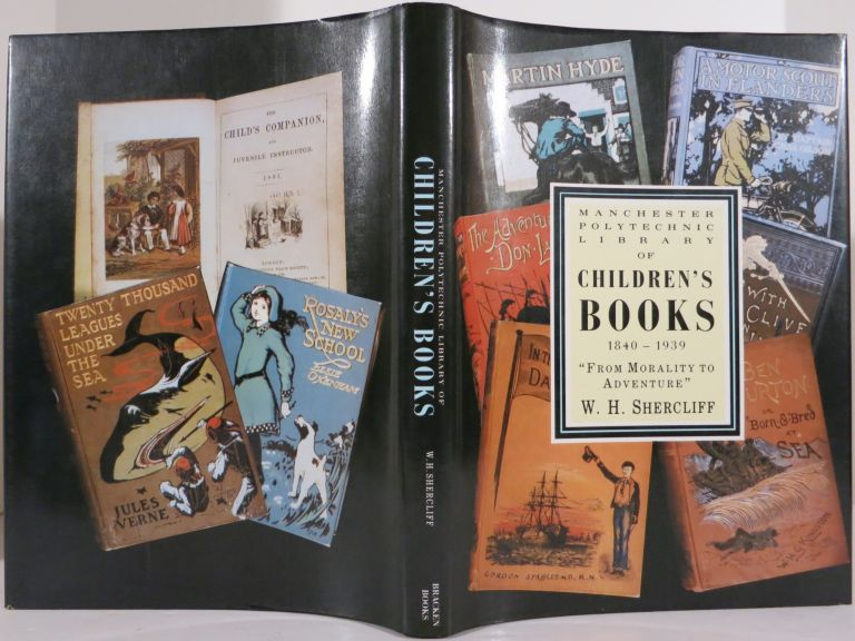 MORALITY TO ADVENTURE: MANCHESTER POLYTECHNIC'S COLLECTION OF CHILDREN'S BOOKS 1840-1939. W. H. Shercliff.