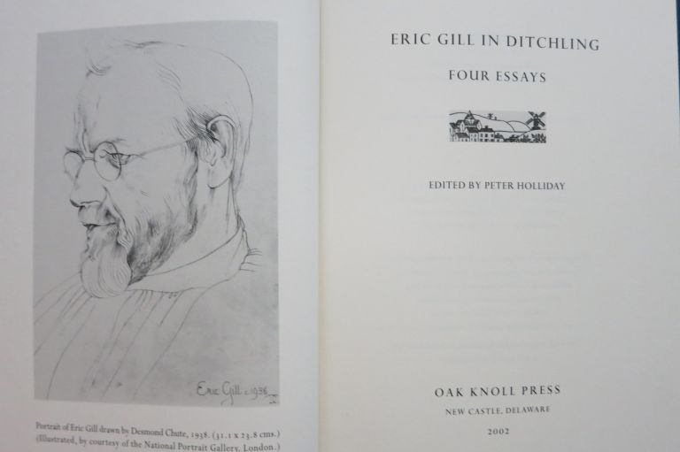 ERIC GILL IN DITCHLING, FOUR ESSAYS. Peter Holliday, ed.