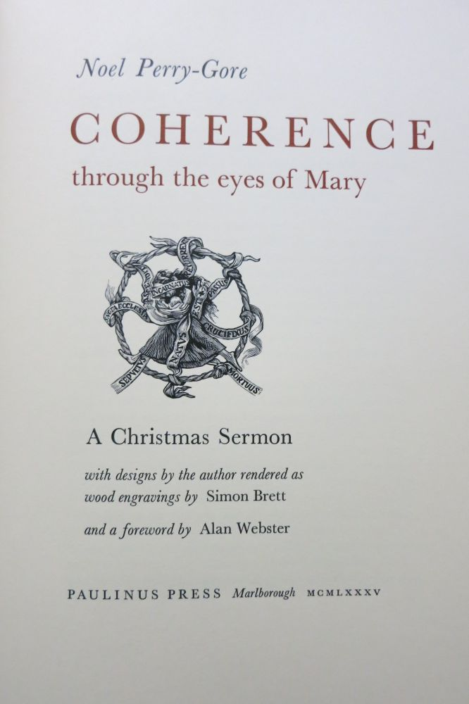 COHERENCE THROUGH THE EYES OF MARY, A Christmas Sermon. Noel Perry-Gore.