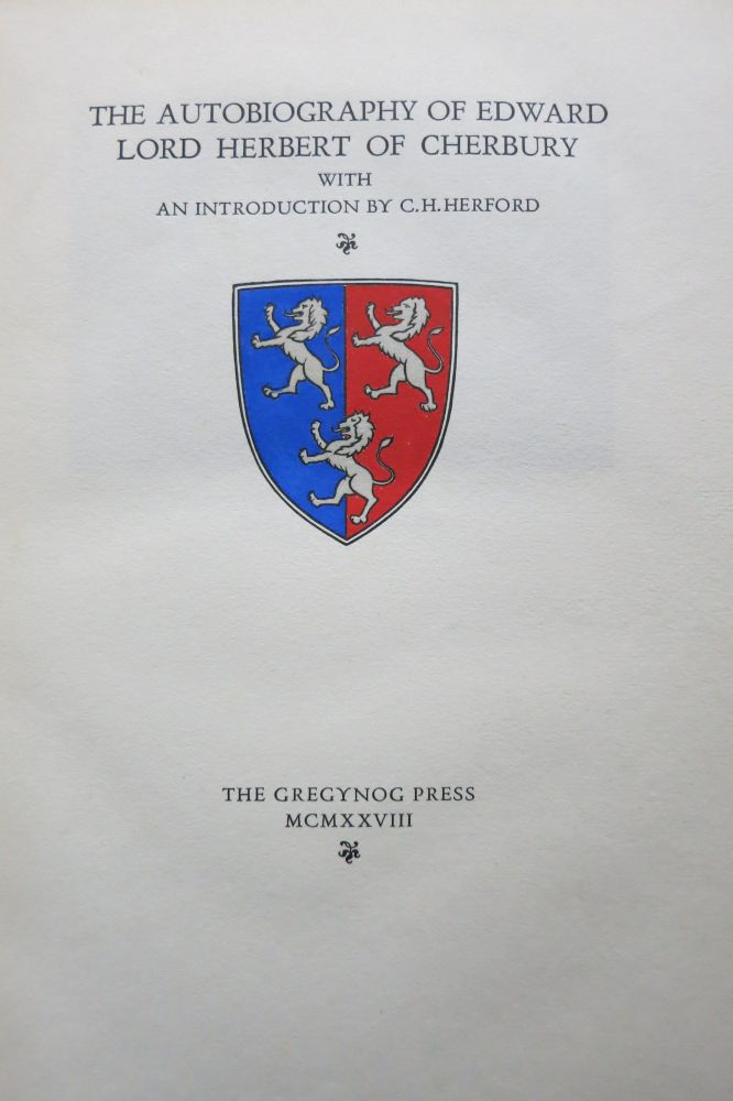 THE AUTOBIOGRAPHY OF EDWARD LORD HERBERT OF CHERBURY. Edward Herbert, Lord of Cherbury.