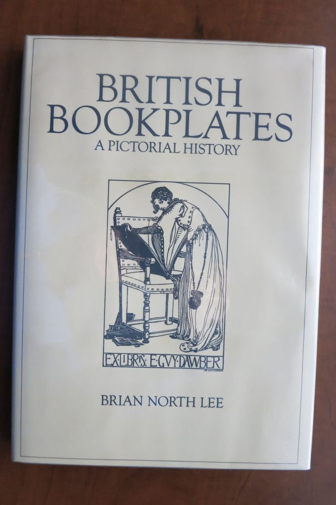 BRITISH BOOKPLATES, A PICTORIAL HISTORY. Brian North Lee.