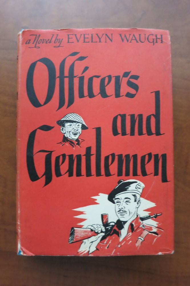 OFFICERS AND GENTLEMEN. Evelyn Waugh.