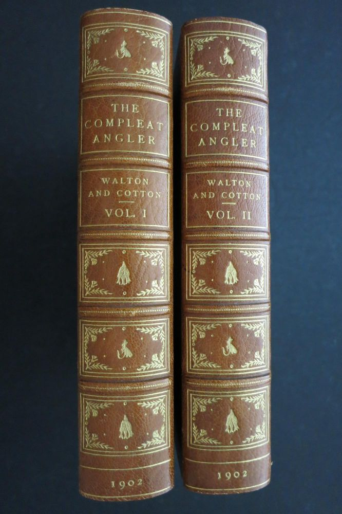THE COMPLEAT ANGLER OR THE CONTEMPLATIVE MAN'S RECREATION. Izaak Walton, Charles Cotton.