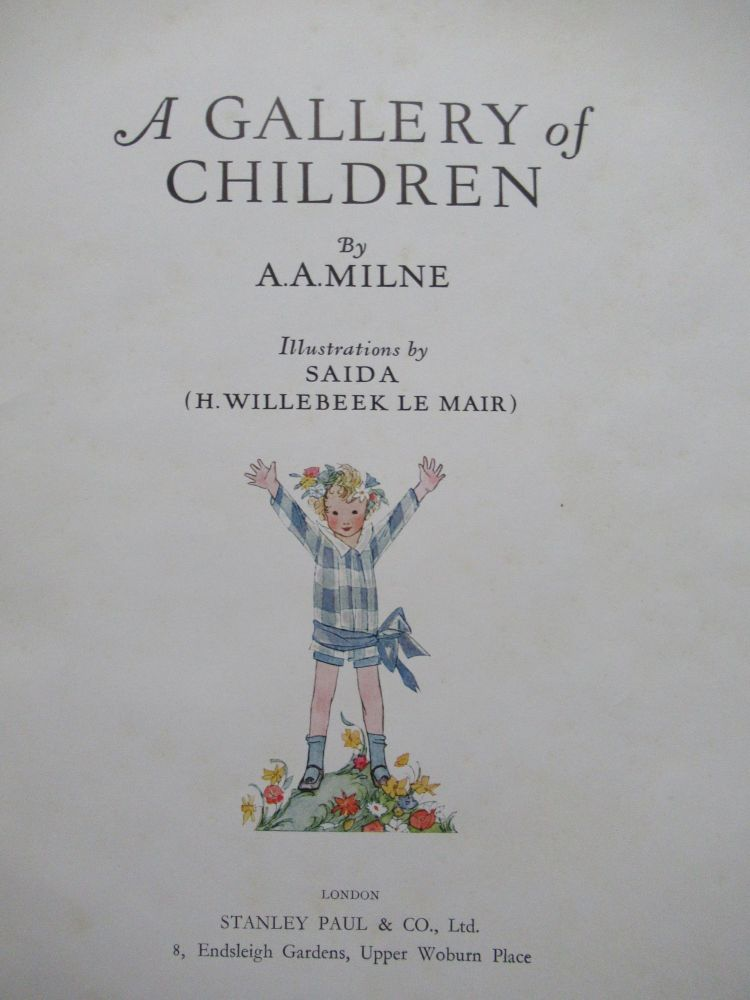 A GALLERY OF CHILDREN. A. A. Milne, Willebeek Le Mair.