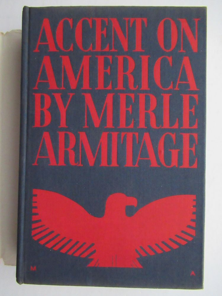 ACCENT OF AMERICA. Melre Armitage.