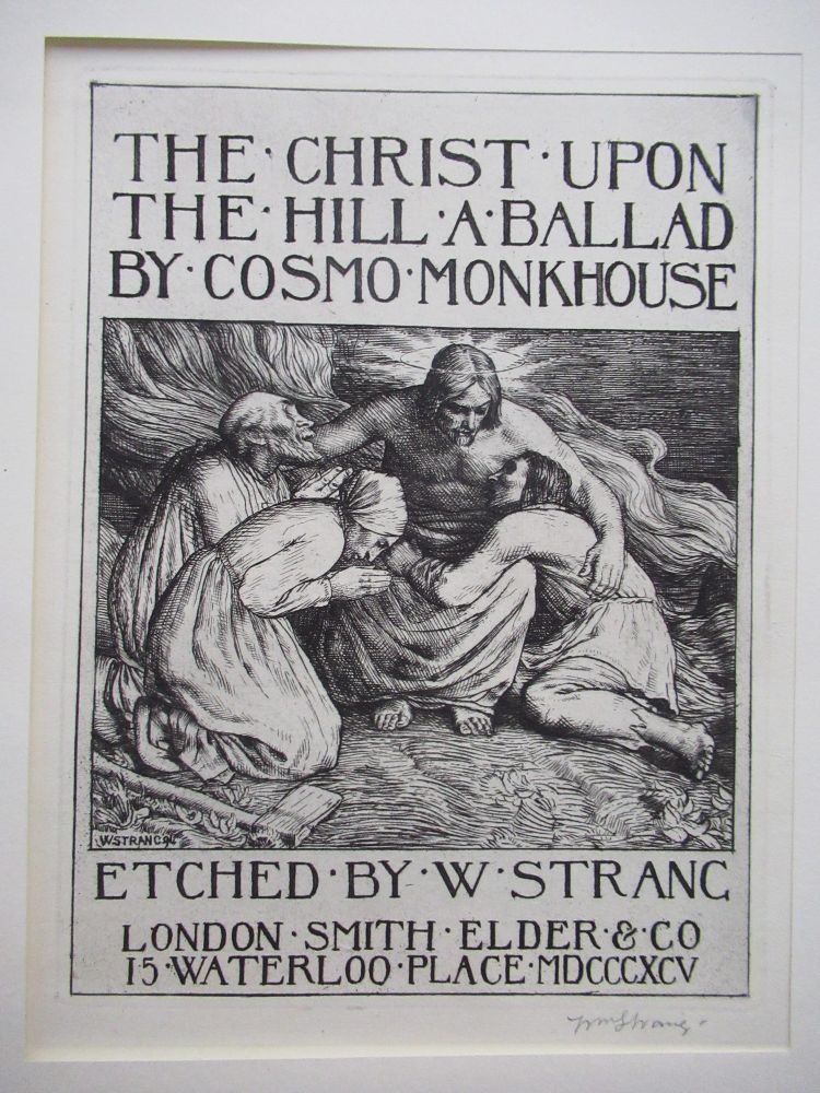THE CHRIST UPON THE HILL, A BALLAD. Cosmo Monkhouse.