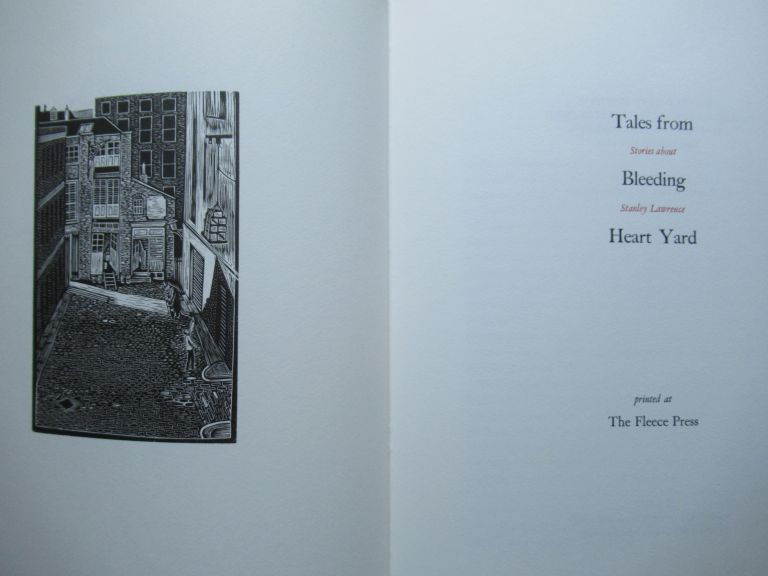 TALES FROM BLEEDING HEART YARD: Stories about Stanley Lawrence. Simon Lawrence, ed.