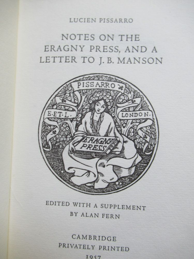 NOTES ON THE ERAGNY PRESS, AND A LETTER TO J. B. MANSON. Lucien Pissarro.