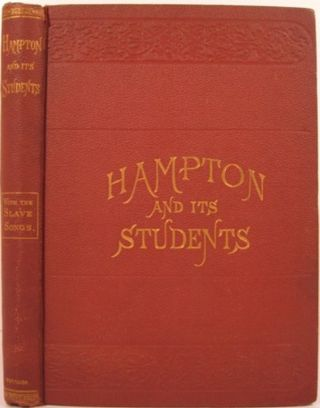 HAMPTON AND ITS STUDENTS. M. F. Armstrong, Helen W. Ludlow