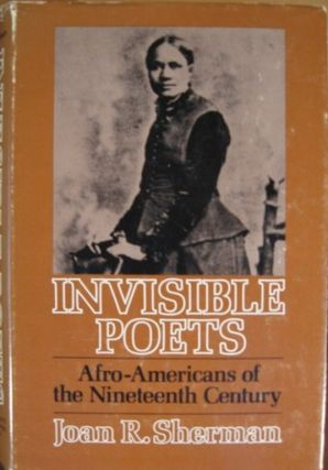 INVISIBLE POETS:. Joan R. Sherman