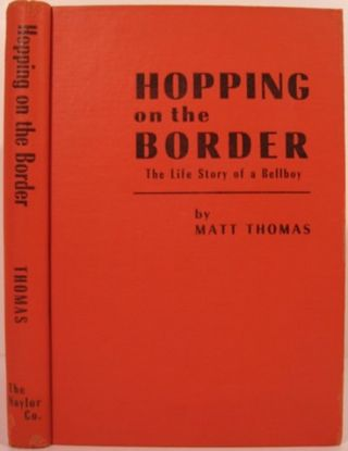 HOPPING ON THE BORDER:. Matt Thomas