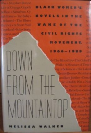 DOWN FROM THE MOUNTAINTOP:. Melissa Walker