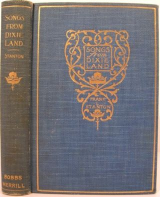 SONGS FROM DIXIE LAND. Frank L. Stanton
