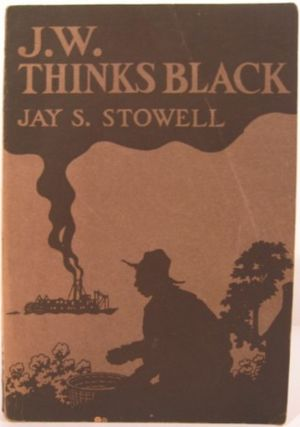 J.W. THINKS BLACK. Jay S. Stowell