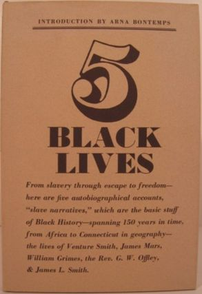 FIVE BLACK LIVES:. Arna Bontemps, ed