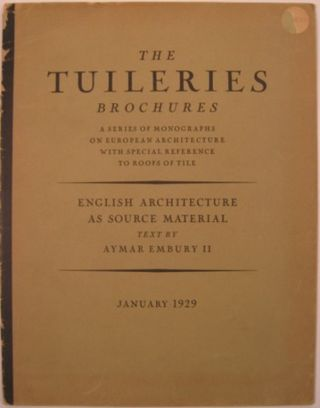 THE TUILERIES BROCHURES. Vol. I-IV. William Dewey Foster, ed