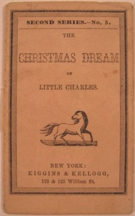 THE CHRISTMAS DREAM OF LITTLE CHARLES