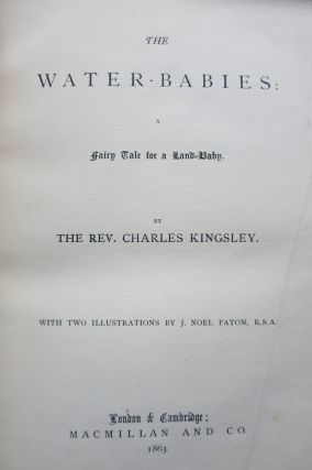 THE WATER-BABIES, A FAIRY TALE FOR A LAND-BABY.