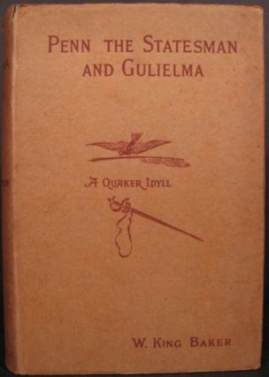 PENN THE STATESMAN AND GULIELMA: