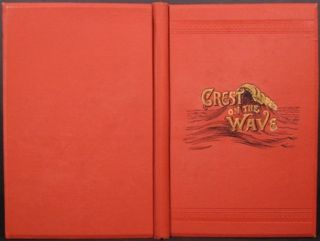 CREST ON THE WAVE. POEMS. Sibyl D. Wolcott