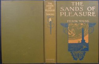 THE SANDS OF PLEASURE. Filson Young