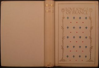 LOVE SONGS OF FRANCE. Decorative Binding.